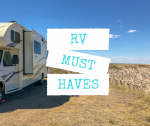 RV Must Haves That We Cannot Live Without