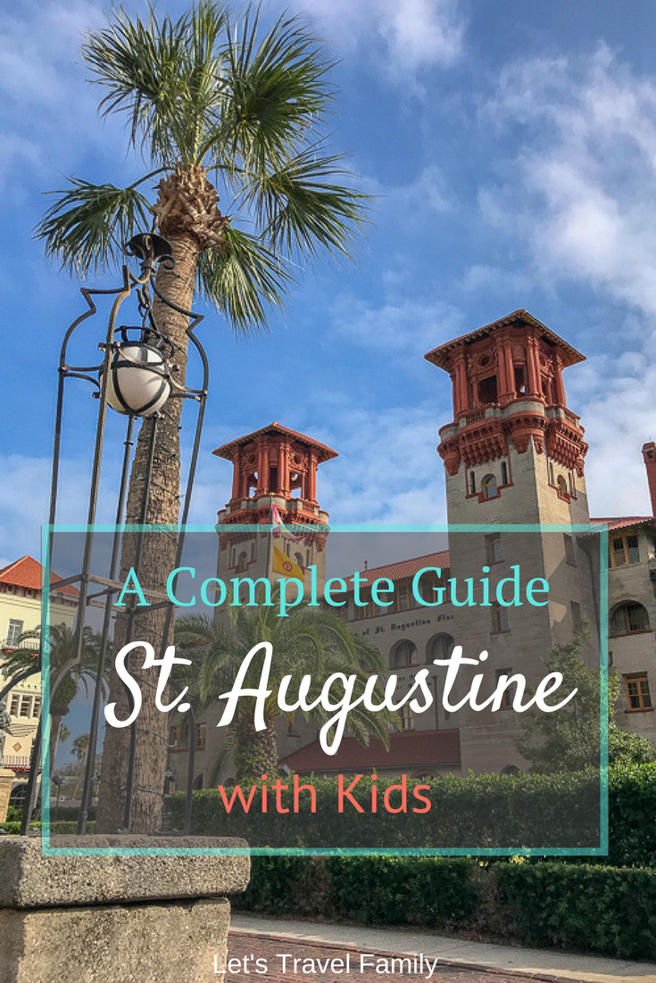 St. Augustine with Kids - A Complete Guide
