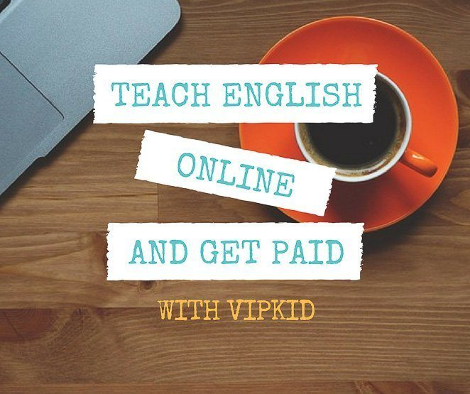Teach English Online and Get Paid - VIPKID