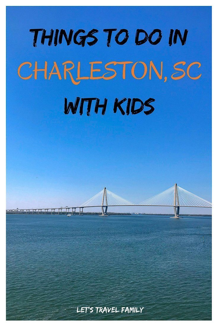 Things to do in charleston sc with kids let 39 s travel family for Things to do in charleston nc