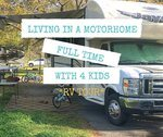 Living In A Motorhome Full Time With 4 Kids