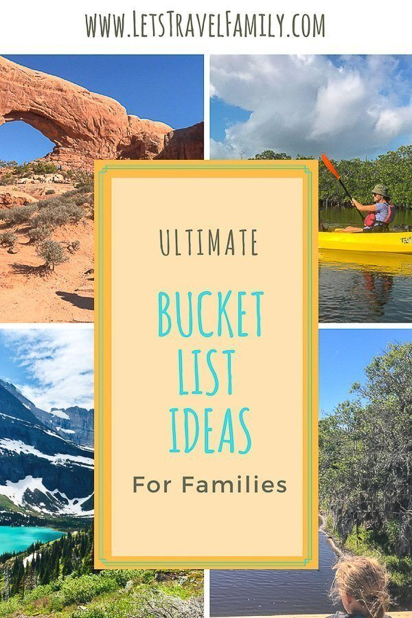 Simple Bucket List Idea for Families - Let's Travel Family_