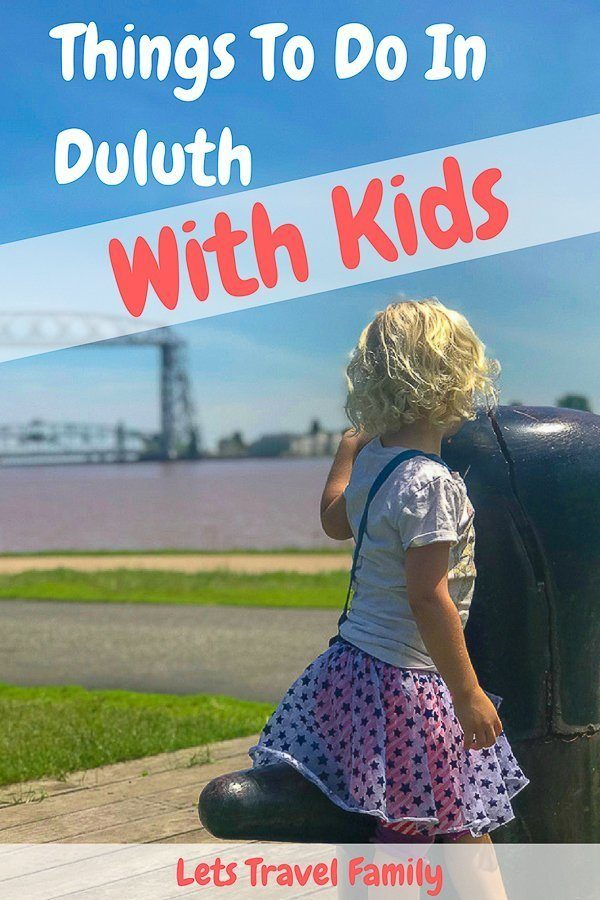 Things to do in Duluth with Kids - Duluth Minnesota with Kids_