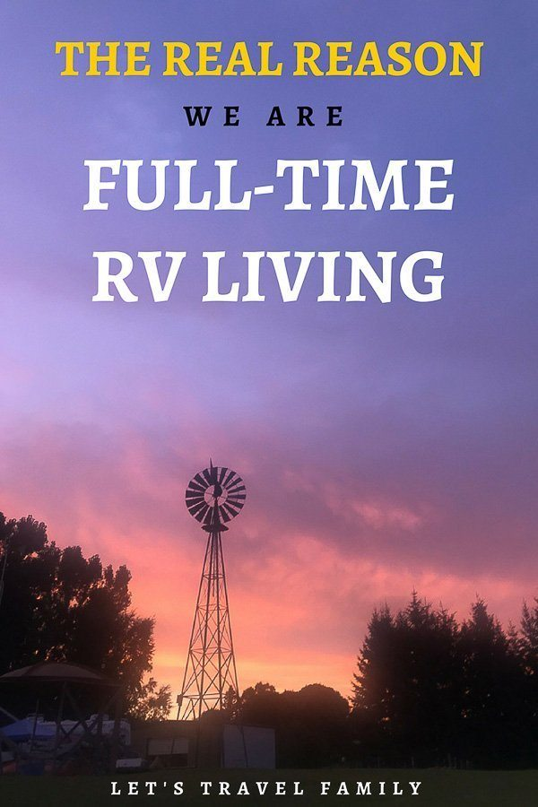 Real Reason We Are A Full-Time RV Living Family_