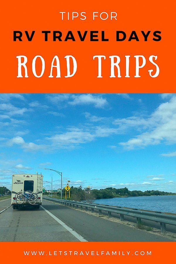 Tips for RV Road Trips - Travel Days