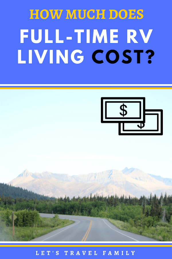 Cost of Full Time RVing - Full-Time RV Living Budget