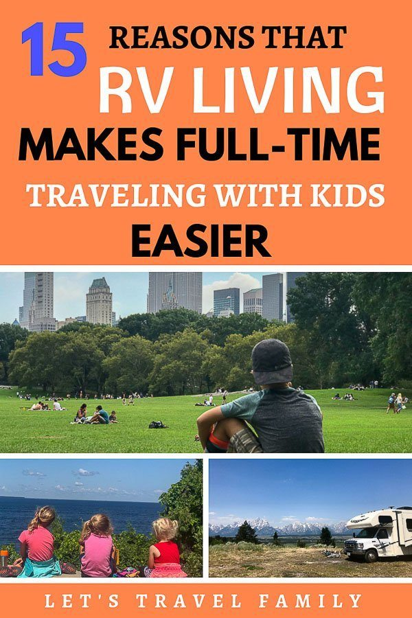 15 Reasons that RV Living makes full-time traveling with kids_