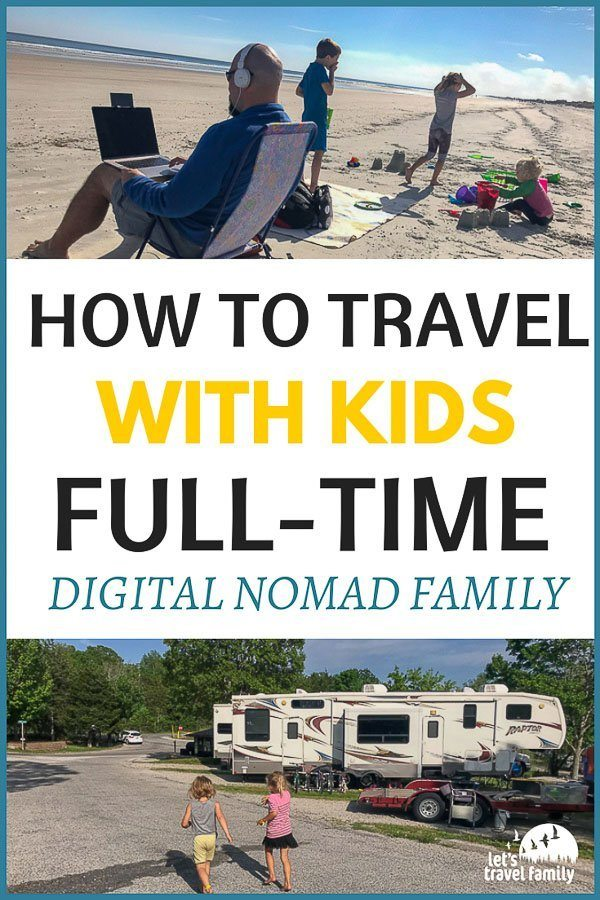 Digital Nomad Family - Travel with kids full-time