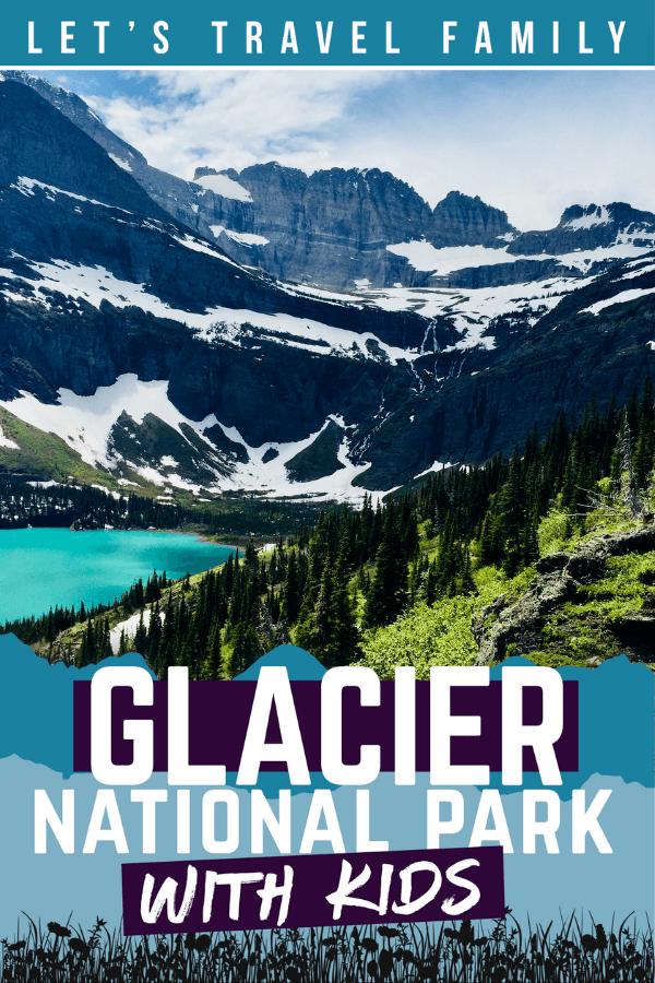 Glacier National Park For Kids