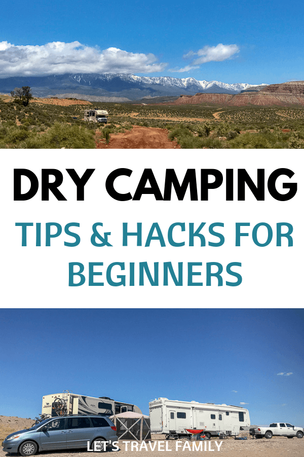 Dry Camping - Tips and Hacks for Beginners who are Boondocking