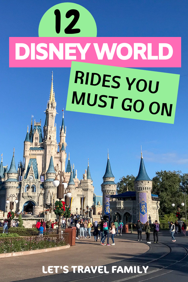 Disney World Rides You Must Go On