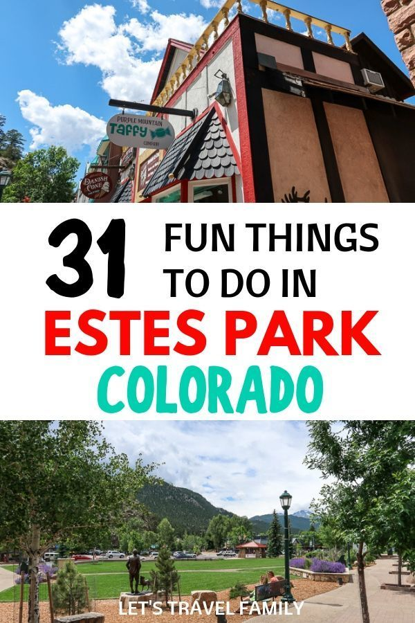 Things to do in Estes Park Colorado