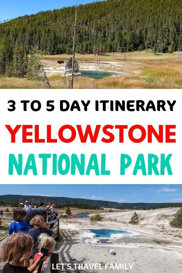 Yellowstone Itinerary 3 to 5 days