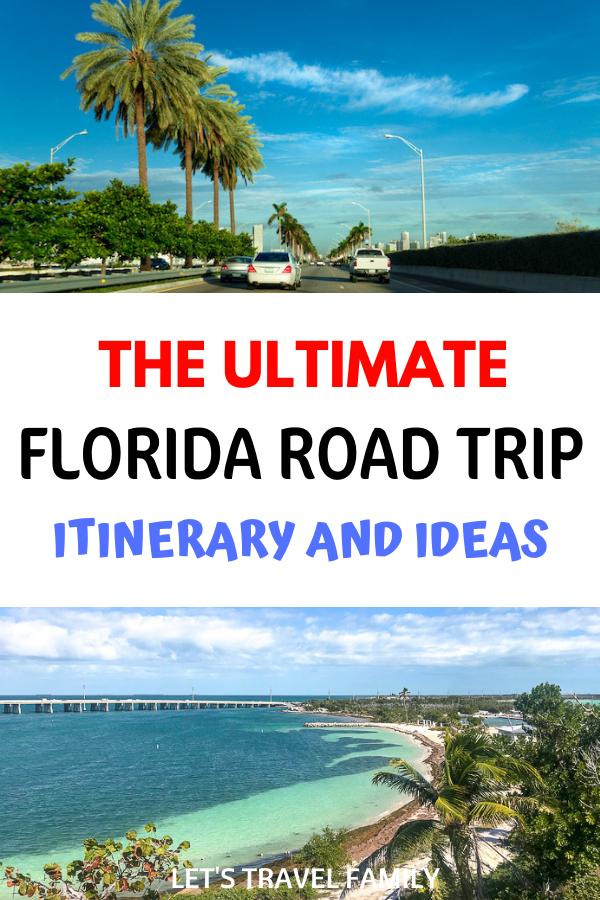 Ultimate Florida Road Trip Ideas