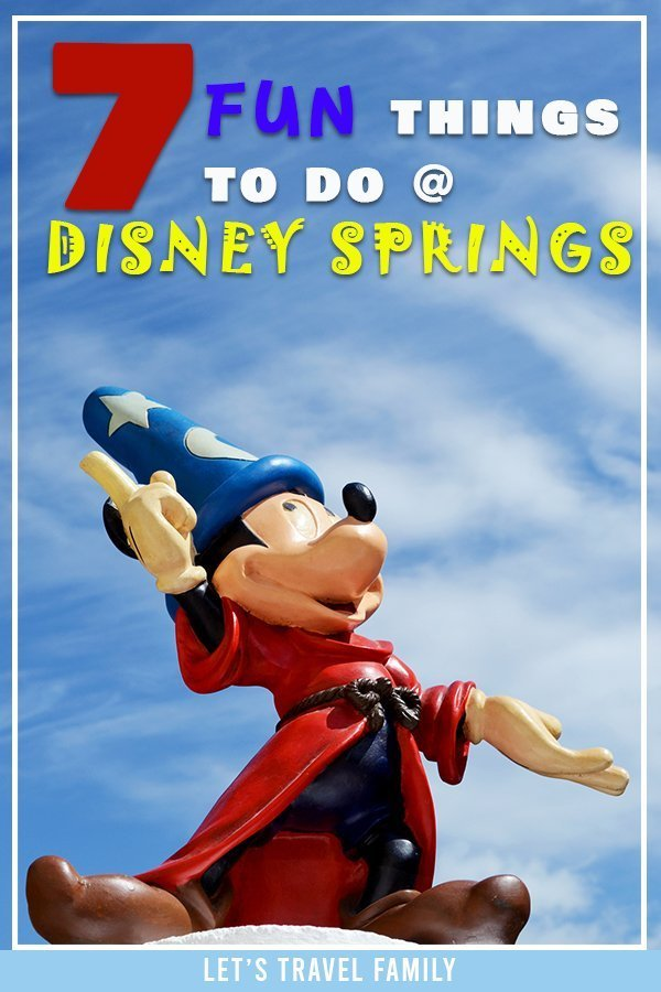 Things To Do At Disney Springs
