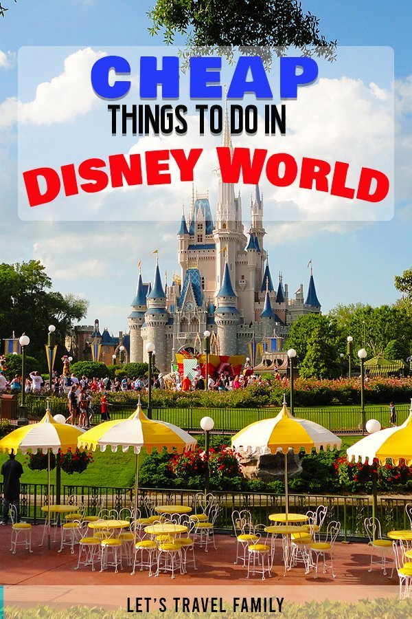 Cheap Things To Do In Disney World