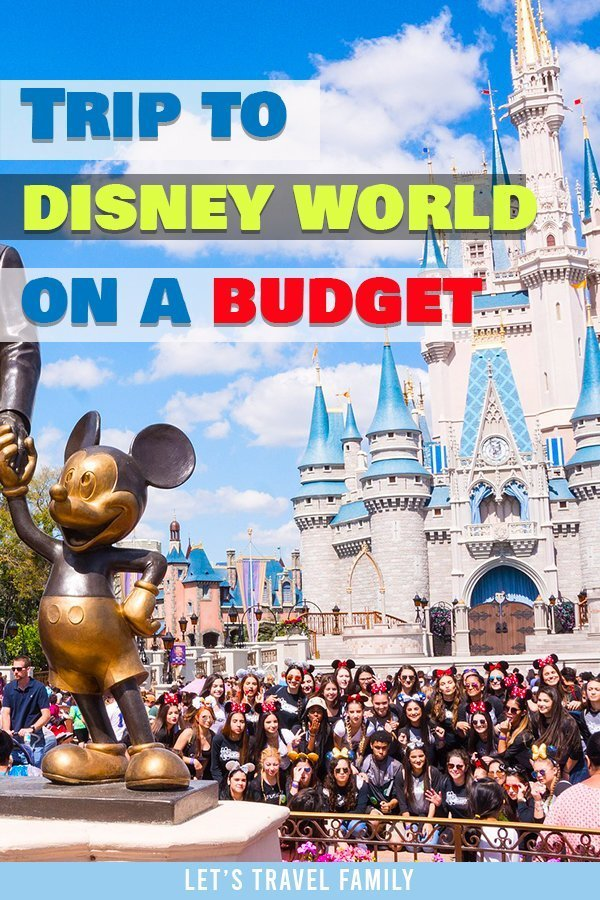Trip to Disney World On A Budget