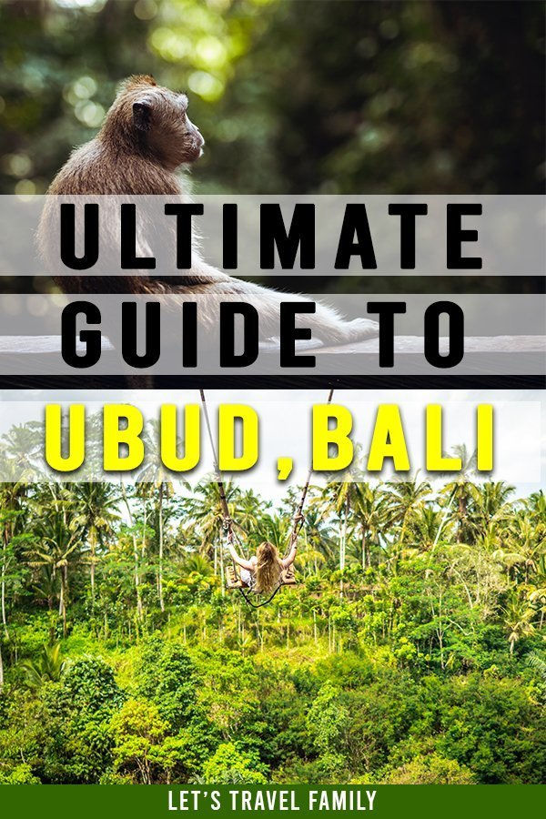 Ultimate Guide To Ubud Bali
