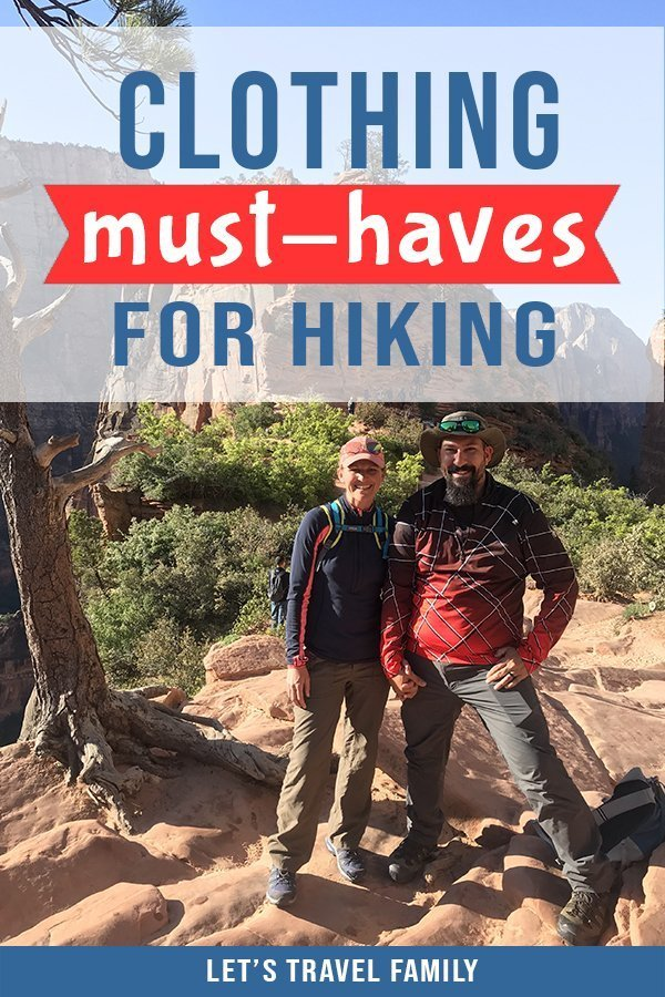 Clothes for Hiking - Must Haves