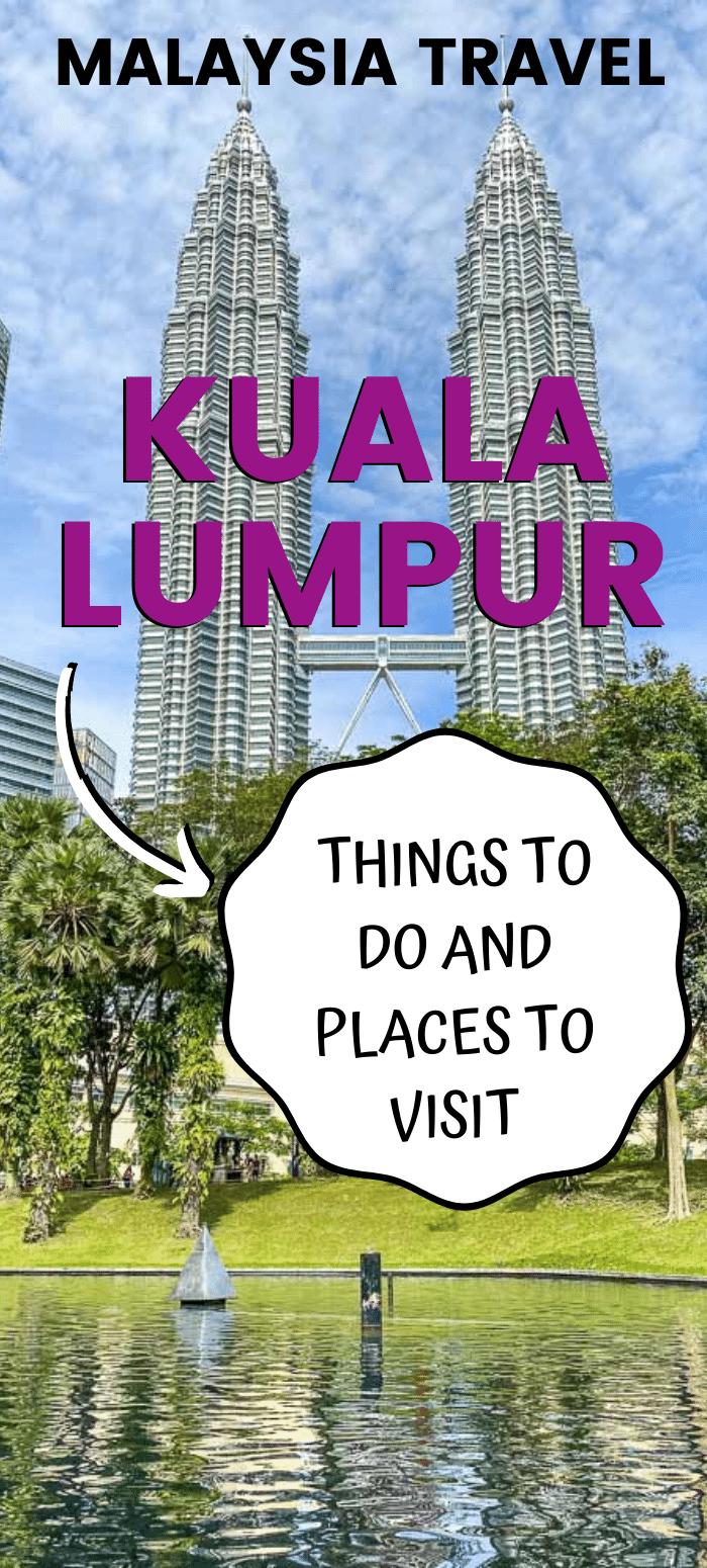 Things To Do In Kuala Lumpur Malaysia - 750x1550