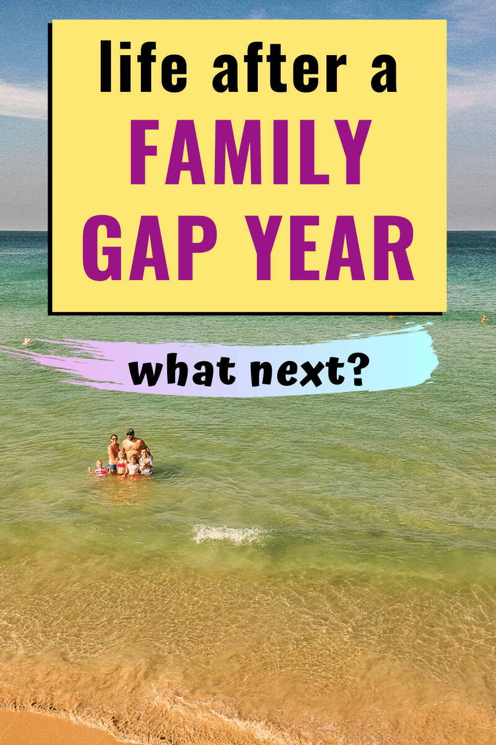 Life After A Family Gap Year