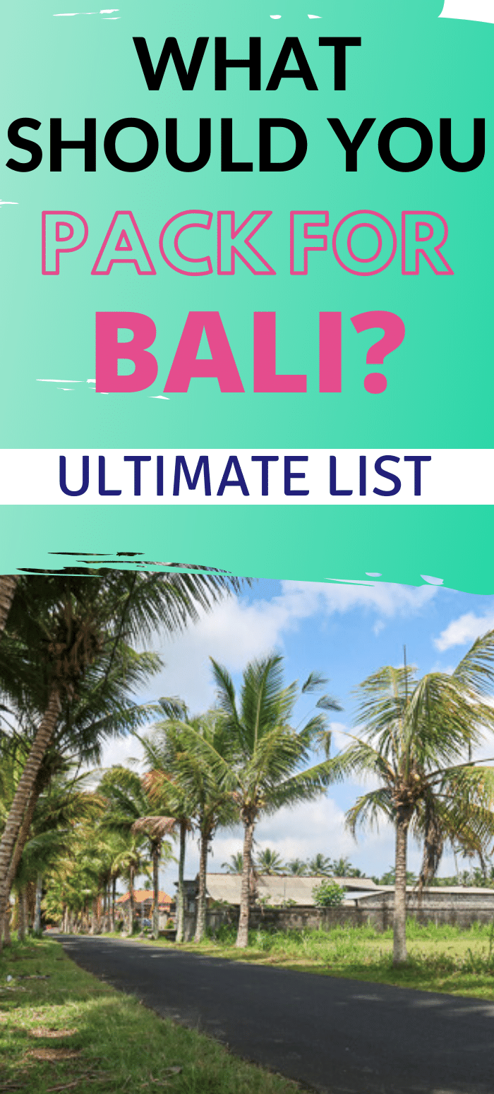 What should you pack for Bali? Bali Packing List.