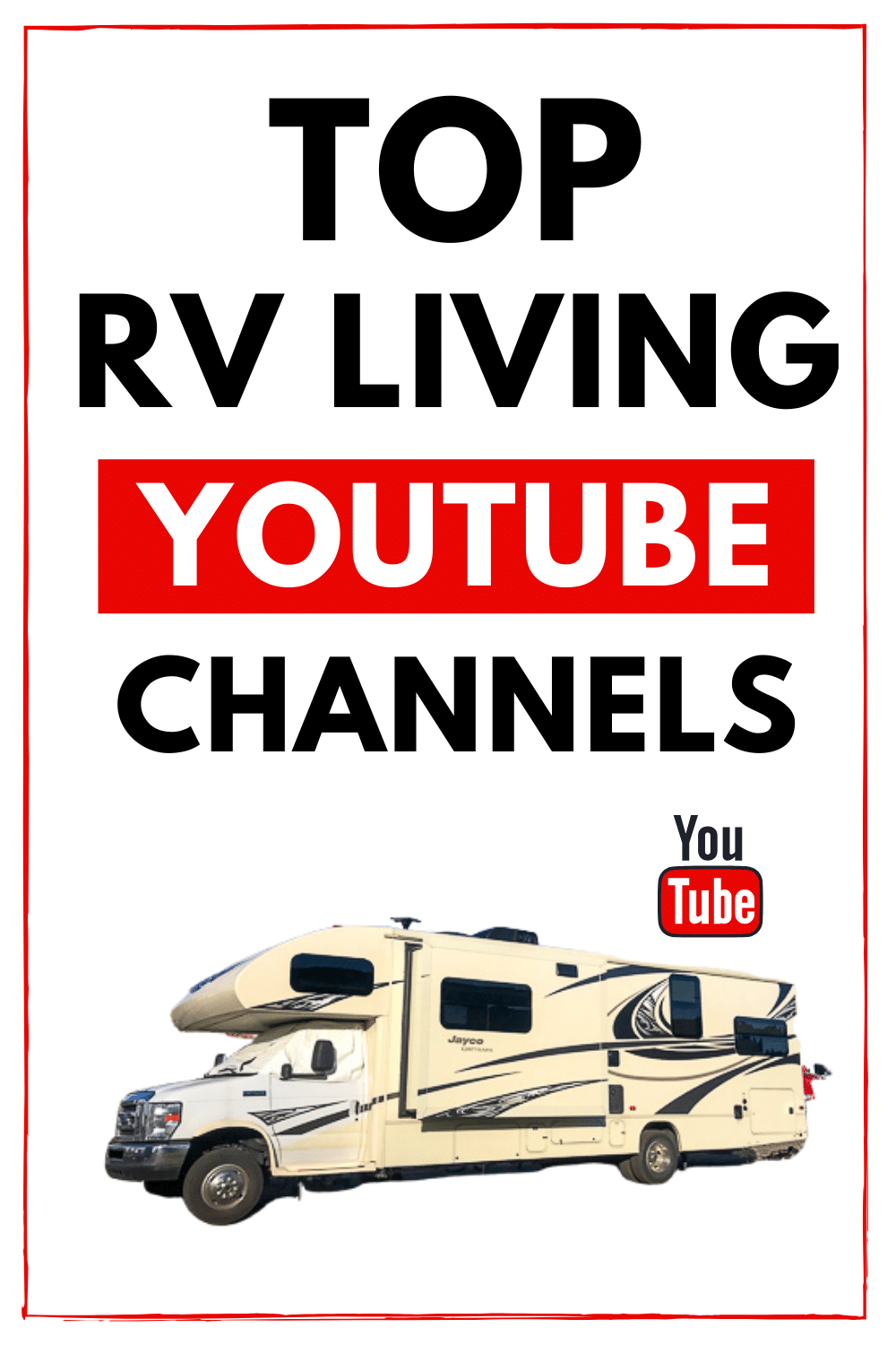 Top RV Living YouTube Channels