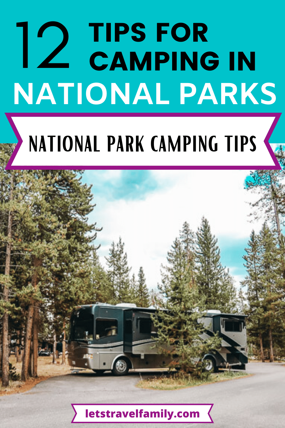 Tips For Camping In National Parks