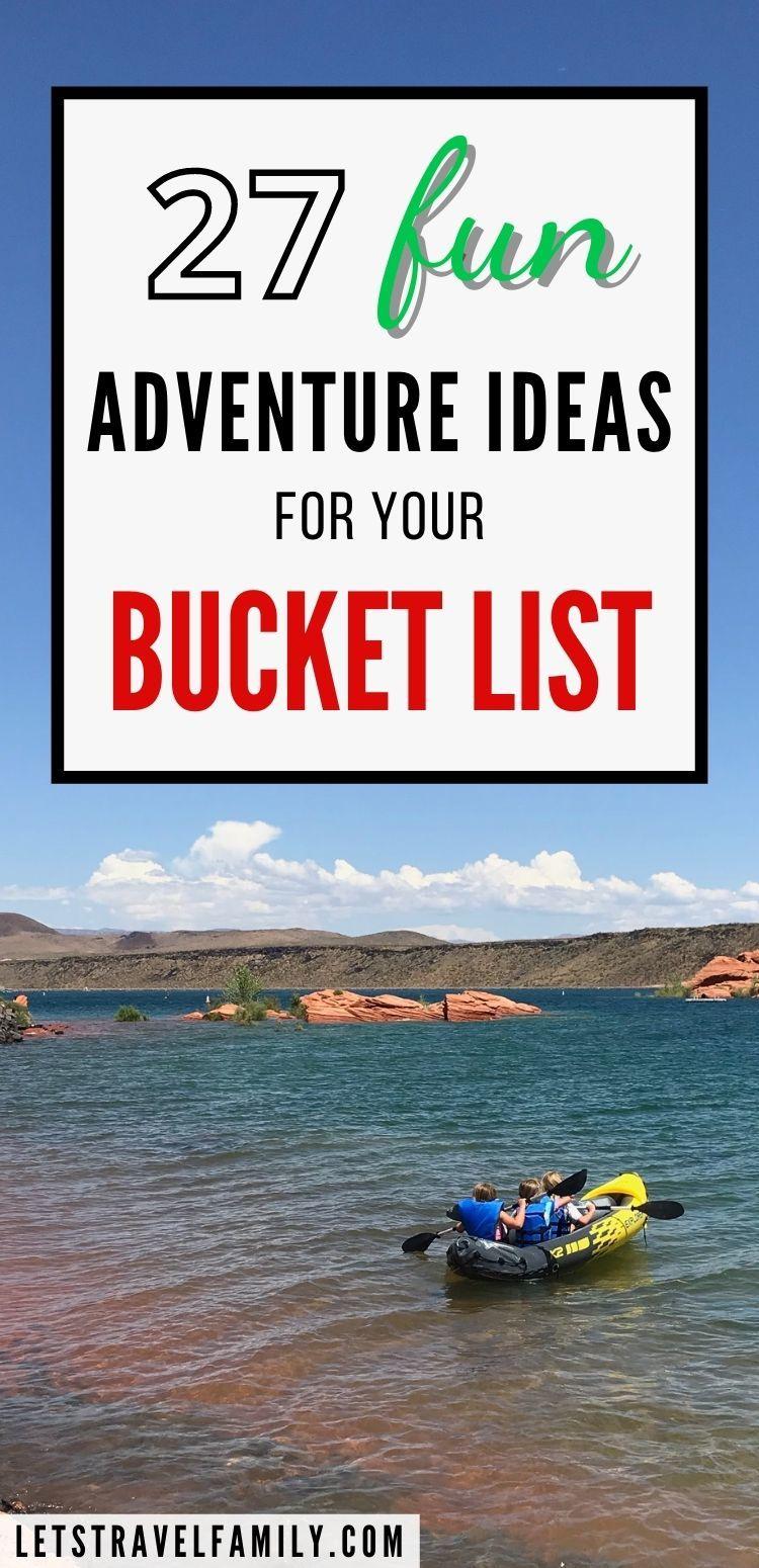 Adventure Ideas for your Bucket List