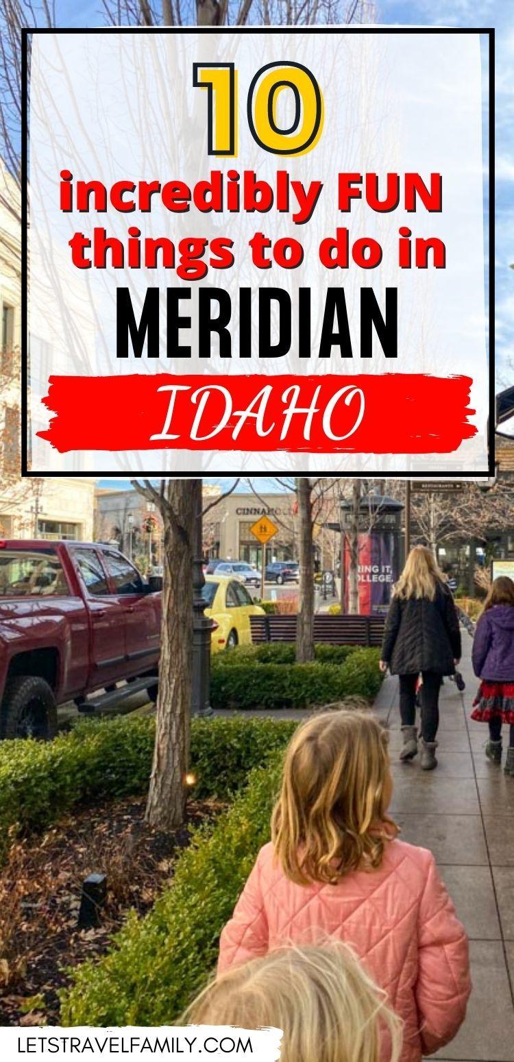 10 Fun Things To Do In Meridian Idaho