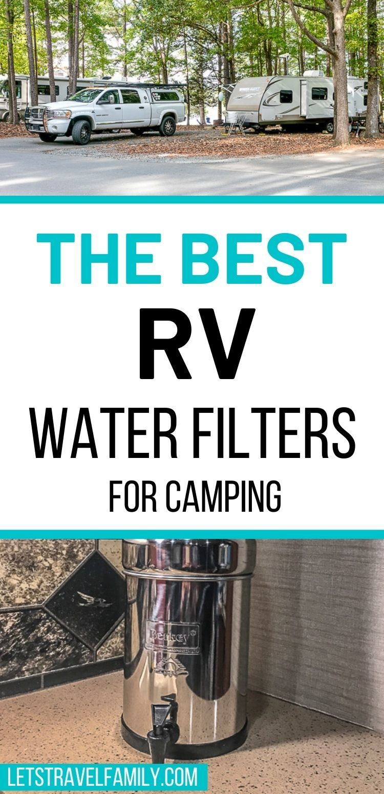 Best RV Water Filters for Camping