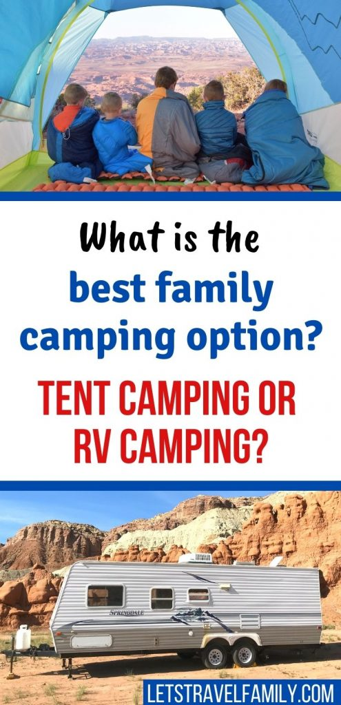 Tent camping or RV camping
